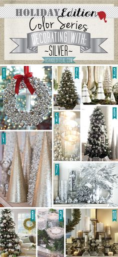 Holiday Color Series; Decorating with Silver. Silver holiday home decor | A Shade Of Teal