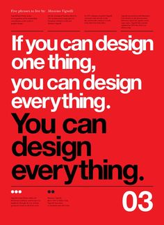 Typographic Posters by Anthony Neil Dart with quotes by  Massimo Vignelli