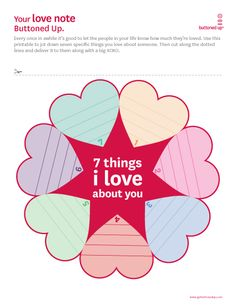 Free Printable 7 Things I Love About You... change it to 7 things I love about ME for a self-esteem lesson.