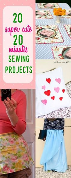 20 Super Cute Minutes Sewing Projects