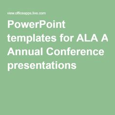 PowerPoint templates for ALA Annual Conference presentations