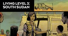 Stunning graphic novel shows aid workers fighting hunger and fear in South Sudan