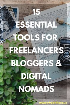 Freelancing tools | apps for freelancers | digital nomads | resources for bloggers | blogging tools | best apps for bloggers