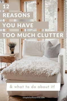 12 reasons you have too much clutter (& what to do about it!). In order to make lasting change decluttering and simplifying your home and life, you need to figure out why you ended up with so much clutter in the first place. Simply so you can avoid ending up here again! In this post you'll find 12 common reasons you have too much clutter in your house. And what you can do to clear the clutter and keep it from coming back! #declutter #decluttering #howtodeclutter #declutteringtips #simplify