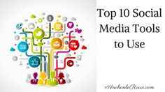 Top 10 Tools and Sites for Blog and Social Media Posts