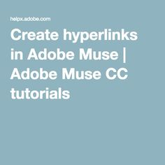 In this Adobe Muse tutorial video, learn how to create hyperlinks that link content from page-to-page and to external websites, as well as hyperlinks that open a new message window in your user's email client. Adobe Muse, Email Client, After Effects, Messages, Create, Tutorials, Side Effects, Wizards, Teaching