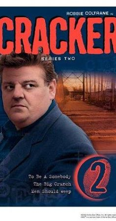 Cracker: Created by Jimmy McGovern.  With Robbie Coltrane, Geraldine Somerville, Kieran O'Brien, Lorcan Cranitch. An abrasively eccentric forensic psychologist aids in the solving of difficult police cases.