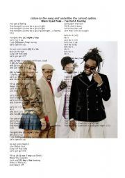 English worksheet: TO BE (present simple), DAYS OF THE WEEK, POSSESSIVES, PERSONAL PRONOUNS -- multiple choice exercise - song: «I´VE GOT A FEELING» by BLACK EYED PEAS