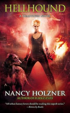 Hellhound (Deadtown, #5) - Nancy Holzner
