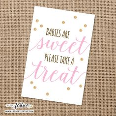 Babies are Sweet, Please take a Treat Sign by LetsGetFestive on Etsy, $5.00