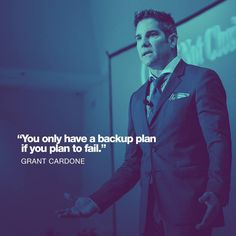 """I don't have backup plans - I have big plans."" GC @GrantCardone  #grantcardone  #grantcardonequotes  #10x"