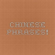 Chinese phrases!