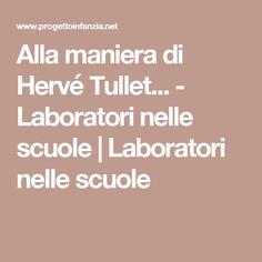 Alla maniera di Hervé Tullet... - Laboratori nelle scuole | Laboratori nelle scuole