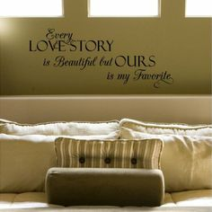 Amazon.com - Every Love Story Is Beautiful but Ours Is My Favorite (M) Wall Saying Vinyl Lettering Home Decor Decal Stickers Quotes