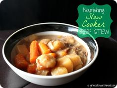 nourishing slow cooker beef stew