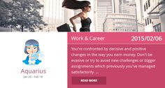 Aquarius work & career horoscope for 2015/02/06. Is it accurate? Pin=Yes | Favorite=No