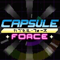 RTX:2014- Steam Greenlight: Capsule Force - http://30plusgamer.com/rtx2014-steam-greenlight-capsule-force/