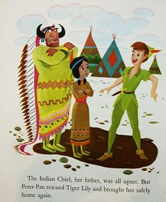 *INDIAN CHIEF, TIGER LILY & PETER PAN ~ Peter Pan, 1953 I love this illustration.