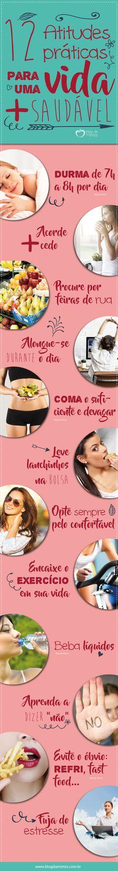 12 Atitudes práticas para ter uma vida mais saudável - Blog da Mimis #blogdamimis #vida #life #saudável #dieta #emagrecer #dicas #tips #infográfico