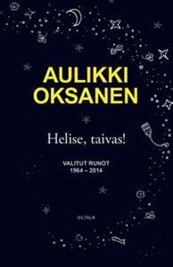 Aulikki Oksanen: Helise taivas! : valitut runot 1964.2014, Siltala Black Friday, Poetry, Movie Posters, Film Poster, Popcorn Posters, Poetry Books, Film Posters, Poems, Posters