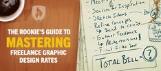 The Rookie's Guide to Mastering Freelance Graphic Design Rates
