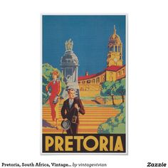 Shop Pretoria South Africa Vintage Travel Poster created by vintageposterpress. Retro Advertising, Vintage Advertisements, Apartheid Museum, Art Nouveau Poster, Vintage Travel Posters, Retro Posters, Thing 1, Pretoria, Large Wall Art