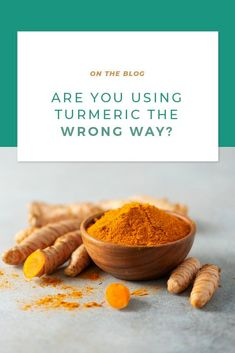 Are you using turmeric the wrong way? Turns out, many of us may not be enjoying all the benefits this superfood has to offer. We're spilling all the details on how to get the most out of this spice and how to make sure that you are using it the right way.