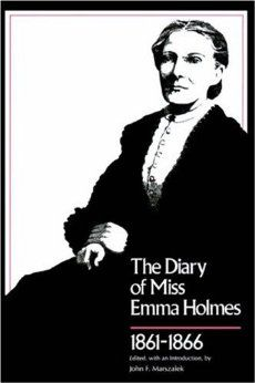 Amazon.com: The Diary of Miss Emma Holmes, 1861-1866 (Library of Southern Civilization) (9780807119402): Emma Holmes, John F. Marszalek: Books