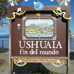 ushuaia, argentina - the end of the world.  you must cross the straits of magellen to get here. the airstrip is very short and landing by plane is exciting!