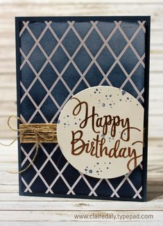 Stampin' Up! Irresistibly Floral Specialty DSP and sponge brayers (Stampin Up Australia: Claire Daly Independent Demonstrator) Bday Cards, Birthday Cards For Men, Handmade Birthday Cards, Greeting Cards Handmade, Male Birthday, Graduation Cards, Masculine Birthday Cards, Masculine Cards, Paper Cards