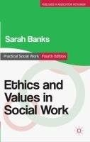 Ethics and values in social work /  Sarah Banks.