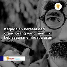 Beberapa orang dengan banyak alasan berujung kegagalan :) . . #motivasinews #motivasi #quote #inspirasi #katabijak #gambarmotivasi #semangat #bahagia #bijaksana #katamotivasi #motivasibisnis #katakatabijak #katamutiara #motivasidiri