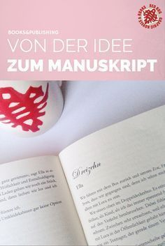 From the idea to the manuscript # 6 The Exposé - Writing Skills, Writing A Book, Retirement Poems, Write Your Own Book, World Of Books, Write It Down, Writing Inspiration, Creative Writing, Book Publishing