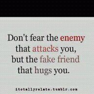 Keep your friends close and your enemies CLOSER!..good advice...i always live by..