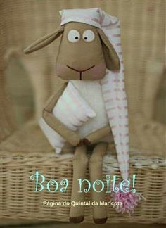 Boa Noite a todos 279 - ImagensBomDia.net Vintage Centerpieces, Sweetest Day, Good Night, Hand Sewing, Teddy Bear, Animals, Andalucia Spain, Download, Quotes