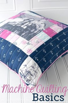How to Quilt on a sewing machine, a sewing lesson in the basics of machine quilting from the polka dot chair. Quilting basics, how to quilt