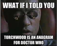 Torchwood…Seriously this just blew my mind.  Why have I not known this before?