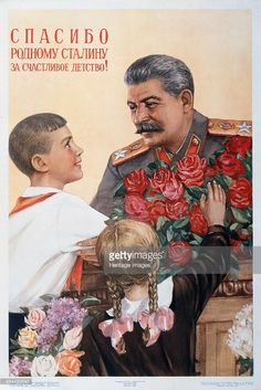 'Thanks to Beloved Stalin for Our Happy Childhood!', poster, 1950. An example of Soviet agitprop art. Found in the collection of the Russian State Library, Moscow.