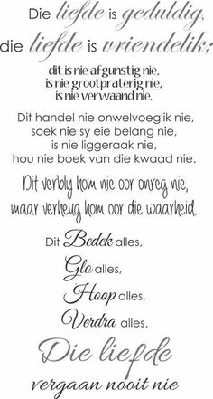 Die Liefde Faith Quotes, Bible Quotes, Bible Verses, Happy Wedding Wishes, Positive Thoughts, Positive Quotes, Forever Love Quotes, Afrikaanse Quotes, Bible Prayers