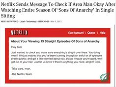the netflix team sent a letter to some guy who watched a lot of episodes at once. AWESOME