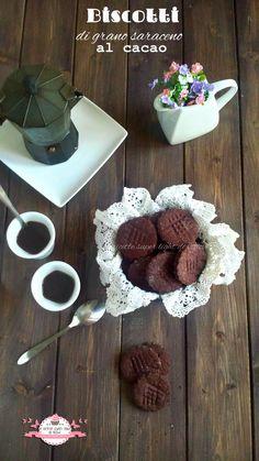 Biscotti di grano saraceno al cacao, semplici e veloci, senza latte, senza uova e senza glutine! Piacciono a tutti, anche ai più piccoli perchè golosissimi!