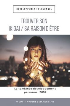 Trouver son Ikigai : La tendance développement personnel pour 2018 ! Miracle Morning, Positive Attitude, Good Vibes, Physique, Feel Good, In This Moment, This Or That Questions, Happy, Inspiration