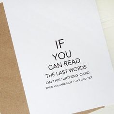 diy birthday cards funny Happy (not that old) birthday to you Bday Cards, Birthday Cards For Friends, Funny Birthday Cards, Birthday Diy, Happy Birthday Dad Funny, Birthday Card Quotes, Diy Birthday Cards For Dad, Father Birthday Gifts, Card Birthday