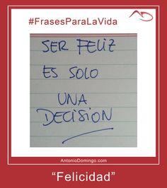 """#FrasesParaLaVida nº 14 """"Felicidad"""""""