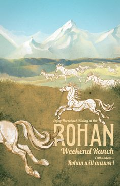 This is fantastic! Middle Earth Travel Posters | Rohan