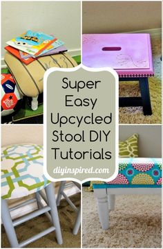 Easy Upcycled Stool DIY Tutorials