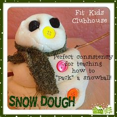 "Snow Dough! Perfect consistency for teaching how to ""pack a snowball"" :)"