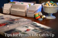 Project Life Catch-Up Tips