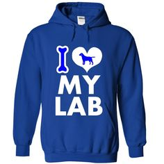 I LOVE MY Labrador Retriever, basic love T Shirt, Hoodie, Sweatshirt