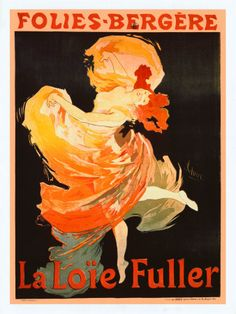 Learn more about Poster advertising Loie Fuller at the Folies Bergeres, 1897 Jules Cheret - oil artwork, painted by one of the most celebrated masters in the history of art. Belle Epoque, Henri De Toulouse Lautrec, Poster Art, Poster Prints, Art Prints, Art Posters, Poster Frames, Design Posters, Canvas Prints